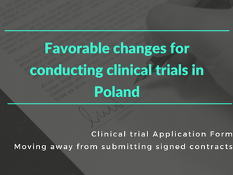 Favorable changes for conducting clinical trials in Poland