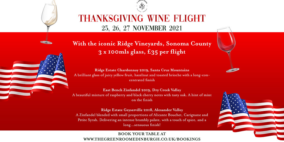 Thanksgiving weekend special wine flight