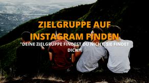 Zielgruppe auf Instagram finden - Vorgang einfach erklärt