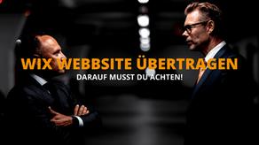 Wix Website übertragen - darauf musst du achten!