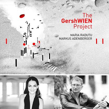 Maria Radutu - The GershWIEN Project