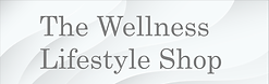 The Wellness Lifestyle Shop