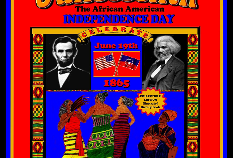 Juneteenth: The African American Independence Day By A. J. Jones