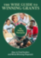Cover of The Wise Guide to Winning Grants