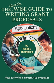 Cover of The Quick Wise Guide to Writing Grant Proposals