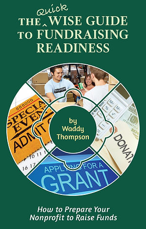 Cover of The Quick Wise Guide to Fundraising Readiness