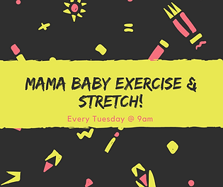 Mama Baby Exercise & Stretch!.png