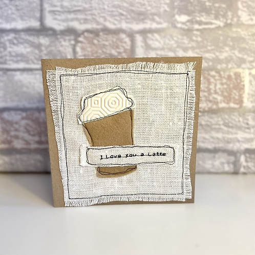 'I Love you a Latte' Valentines card
