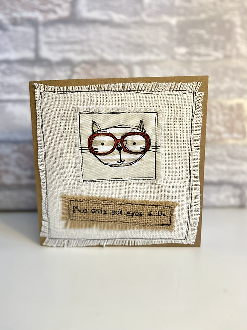 'I only have eyes for you' Valentines card