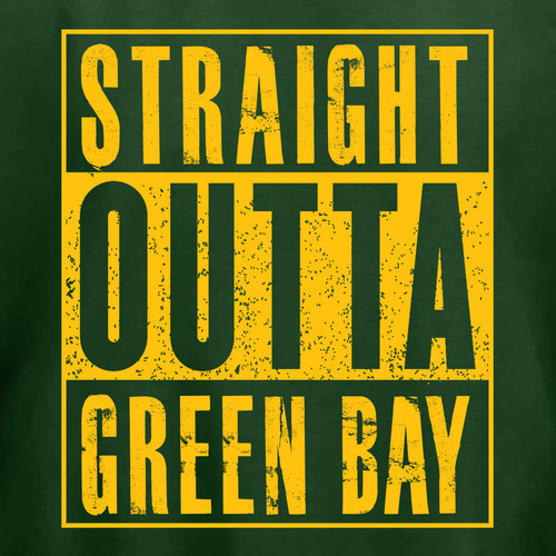 e076513d Straight Outta Green Bay Green Long Sleeve Hoodie