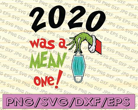 Grinch 2020 Was A Mean One svg, Grinch christmas 2020 Quarantine Mask svg