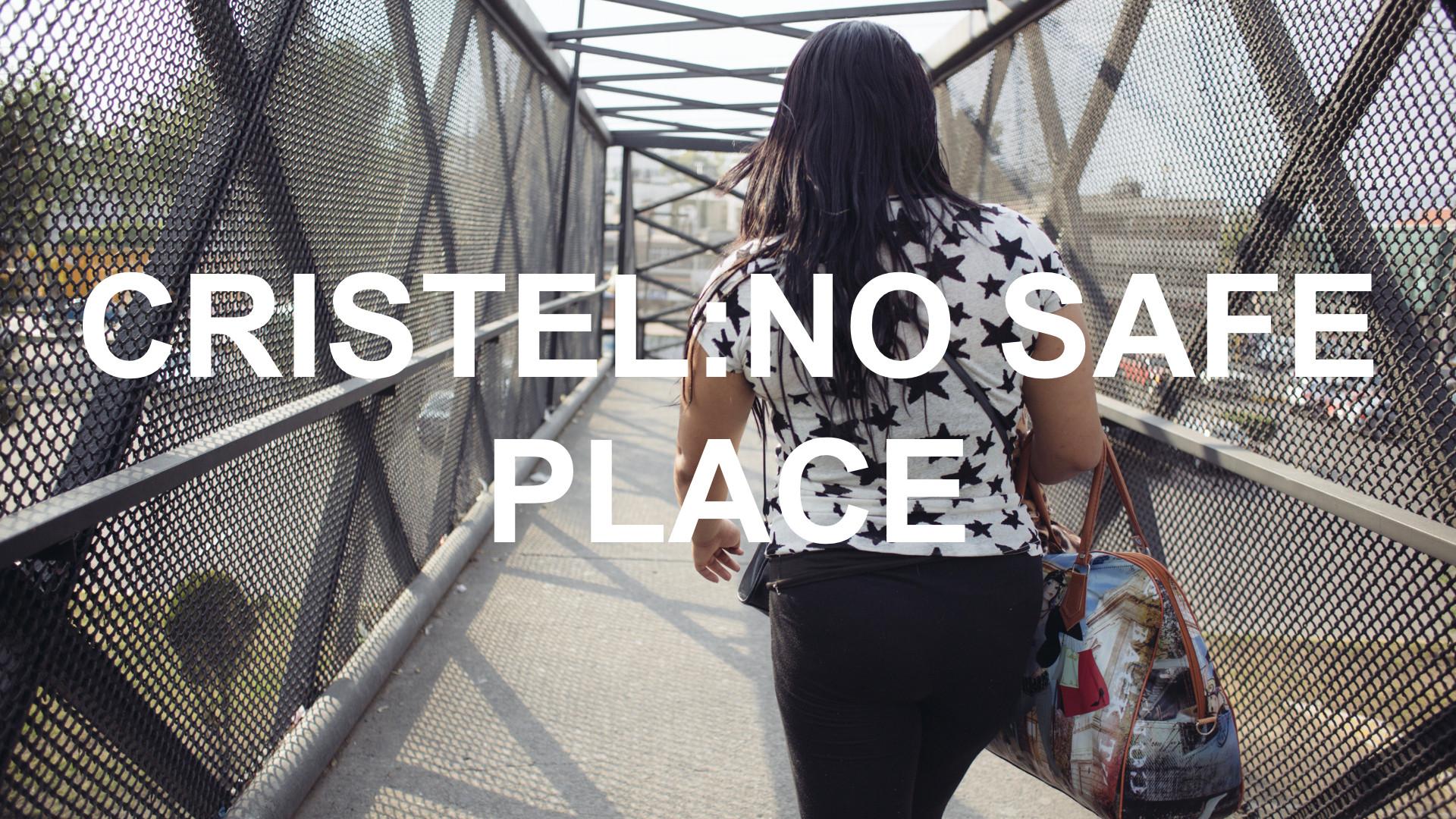 CRISTEL-NO SAFE PLACE
