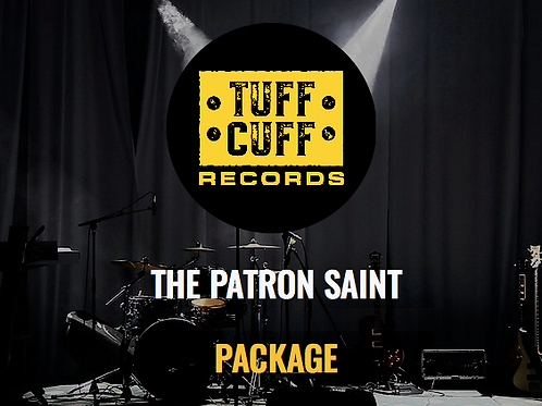 Tuff Cuff Records - The Patron Saint Package