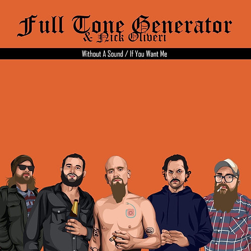 Full Tone Generator & Nick Oliveri - Deluxe Double A Side