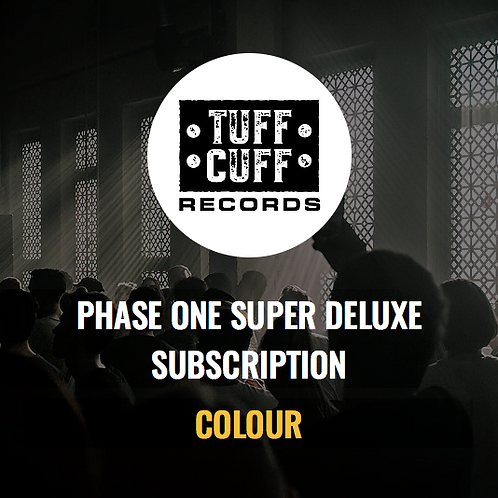 Tuff Cuff Records Phase One Super Deluxe Subscription - COLOUR