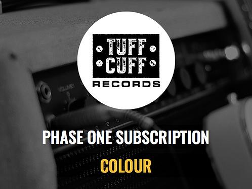 Tuff Cuff Records Phase One Subscription - COLOUR
