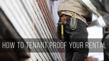 How To Tenant Proof Your Rental