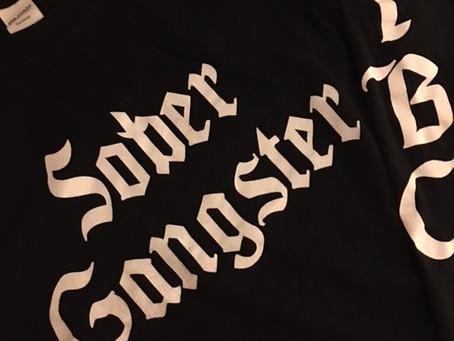 SOBER GANGSTER T-SHIRTS