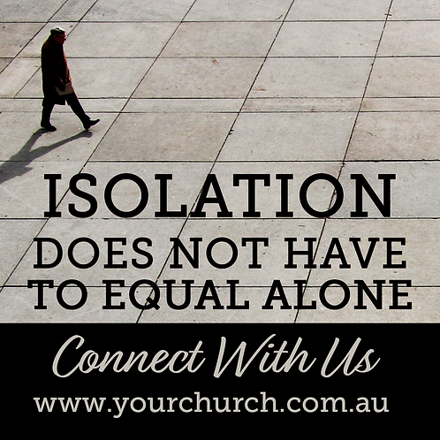 Isolation Does Not Equal Alone
