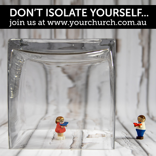 Don't Isolate Yourself