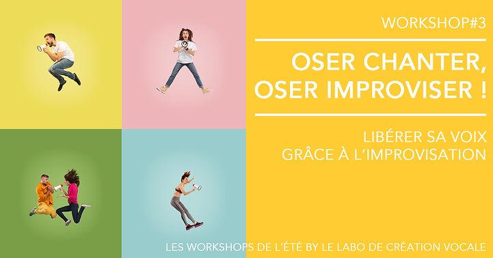 Les workshops de l'été by Le Labo de création vocale. Workshop#3 - Oser chanter, oser improviser : libérer sa voix grâce à l'improvisation.Stage de chant, Toulouse