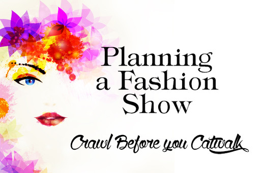 Fashion Show Production: Learn what it takes to put on a fashion show.