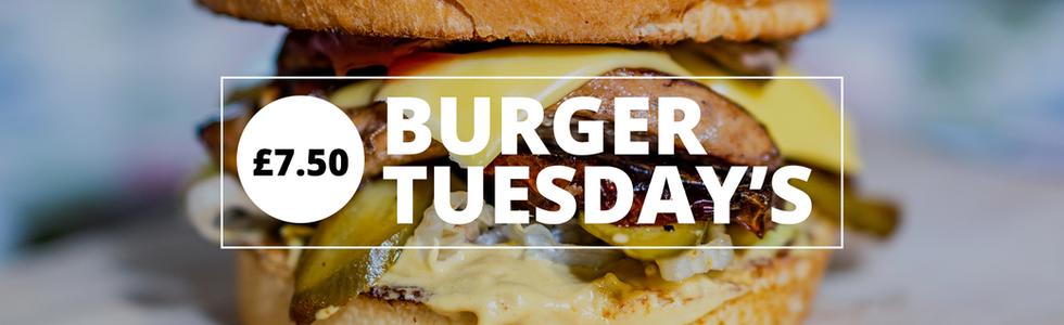 Burger Tuesday's - £7.50