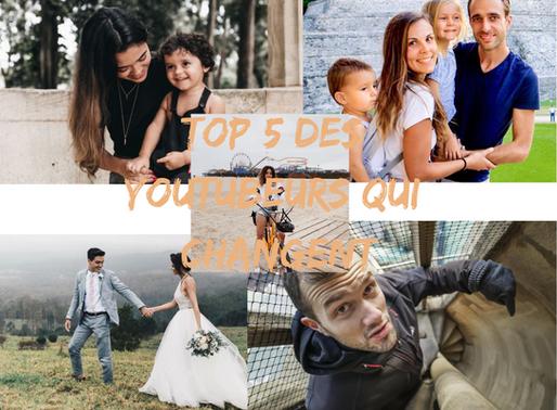TOP 5 DES YOUTUBEURS QUI CHANGENT