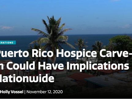 Puerto Rico Hospice Carve-In Could Have Implications Nationwide