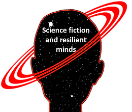 SCIENCE FICTION CAN BUILD MENTAL RESILIENCE IN YOUNG PEOPLE