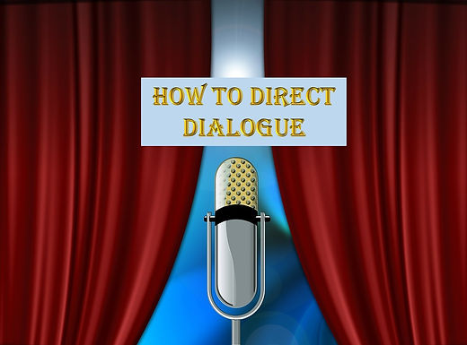 How to direct dialogue
