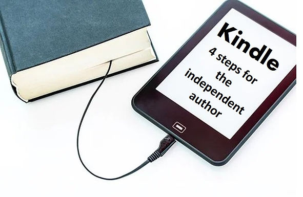 4 steps to making Kindle work for you as an independent author