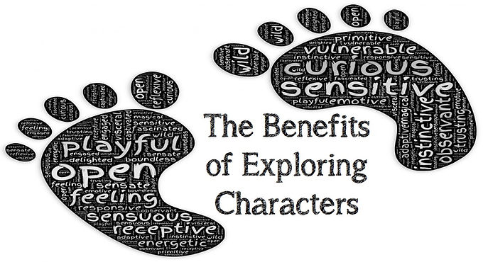 The Benefits of Exploring Characters