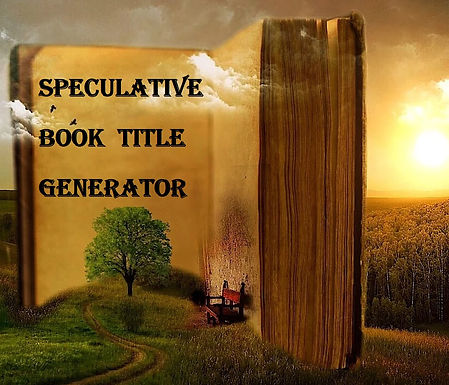 The Speculative Faction Book Title Generator