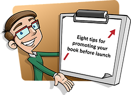 Eight tips for promoting your book before launch