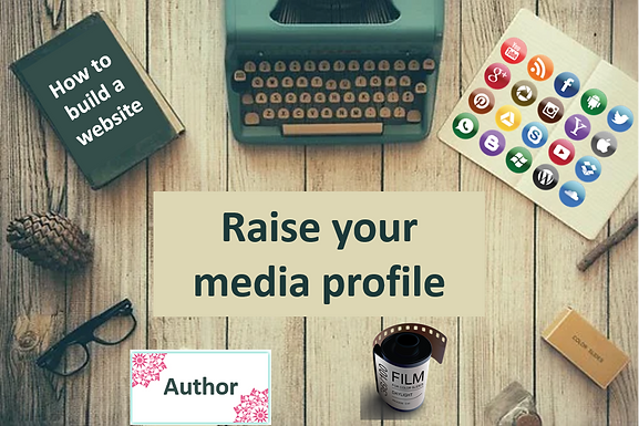 Raise your media profile
