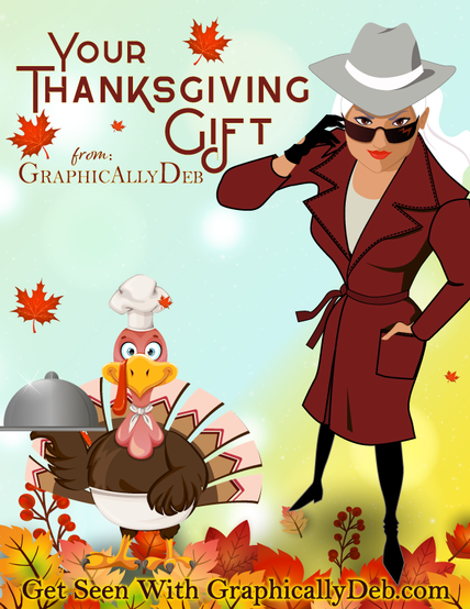 A Thanksgiving Thank-You from Graphically Deb