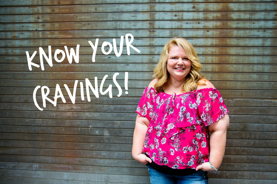Get to Know Your Cravings