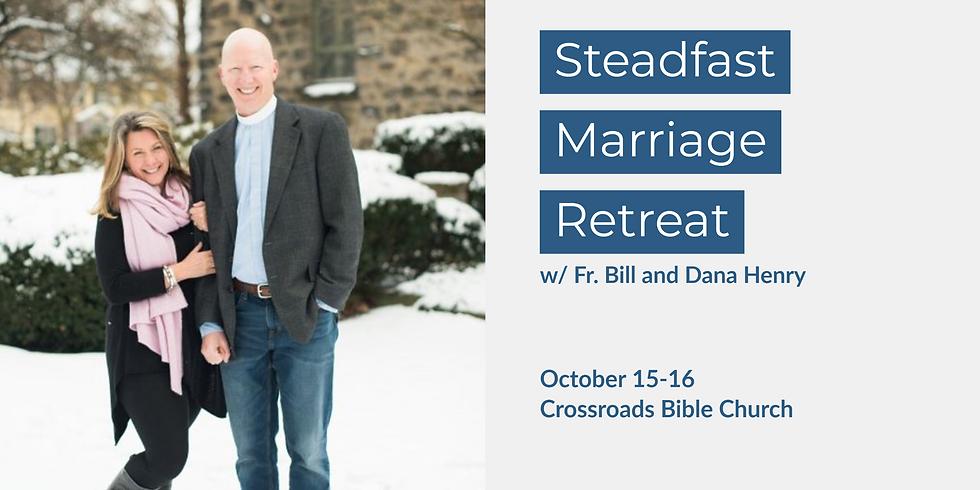 Steadfast Marriage Retreat