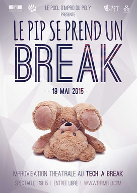 Le PIP au Tech A Break