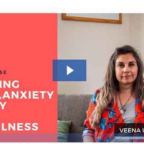 Managing Stress, Anxiety & Worry with Mindfulness