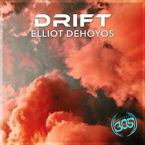 DRIFT - Elliot DeHoyos - Underground Dance Music - Deep House - Los Angeles