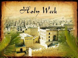 Holy Week Is Upon Us!