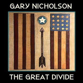"Gary Nicholson ""The Great Divide"""