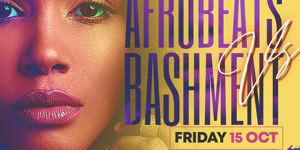 Afrobeats VS Bashment