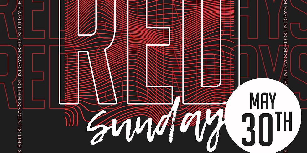 Red Sunday Special (May 30th)