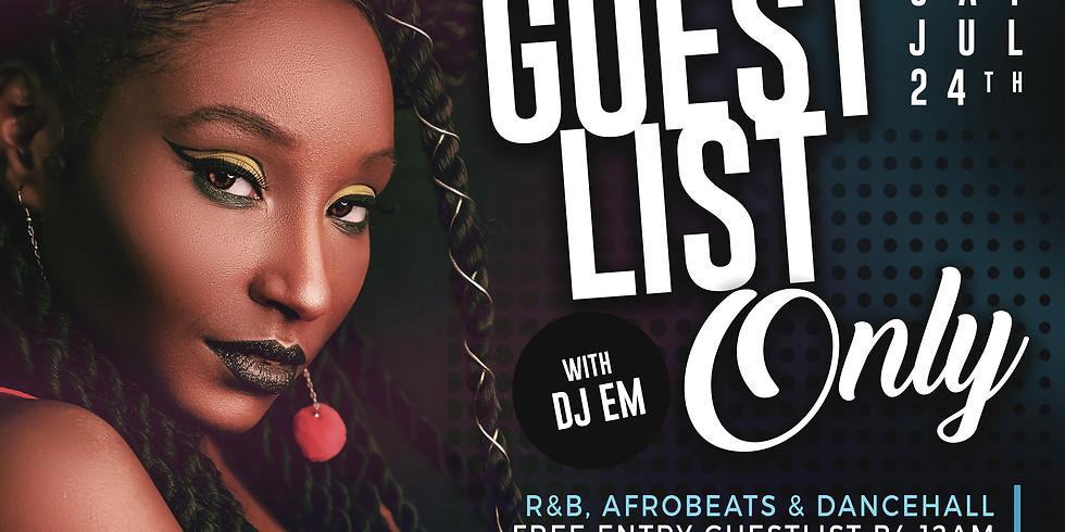 Guestlist with DJ Em