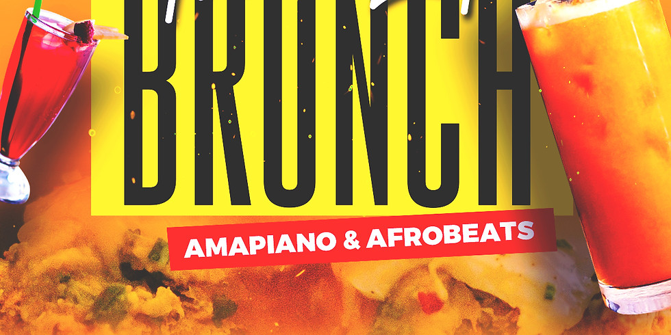 The Late Brunch - Amapiano & Afrobeats