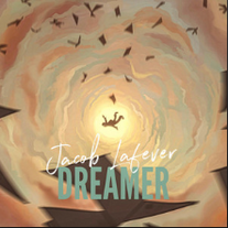 Dreamer - Jacob Lafever