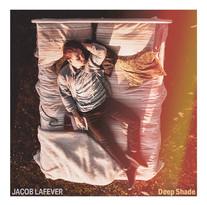 Deep Shade - Jacob Lafever